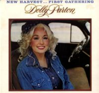Dolly Parton - New Harvest ... First Gathering (PL 121888)